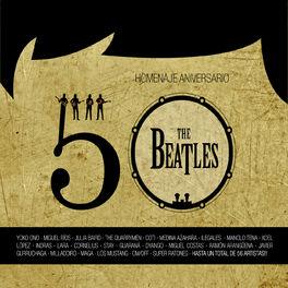 Varios Artistas - Homenaje 50 Aniversario: The Beatles (Deluxe Edition)