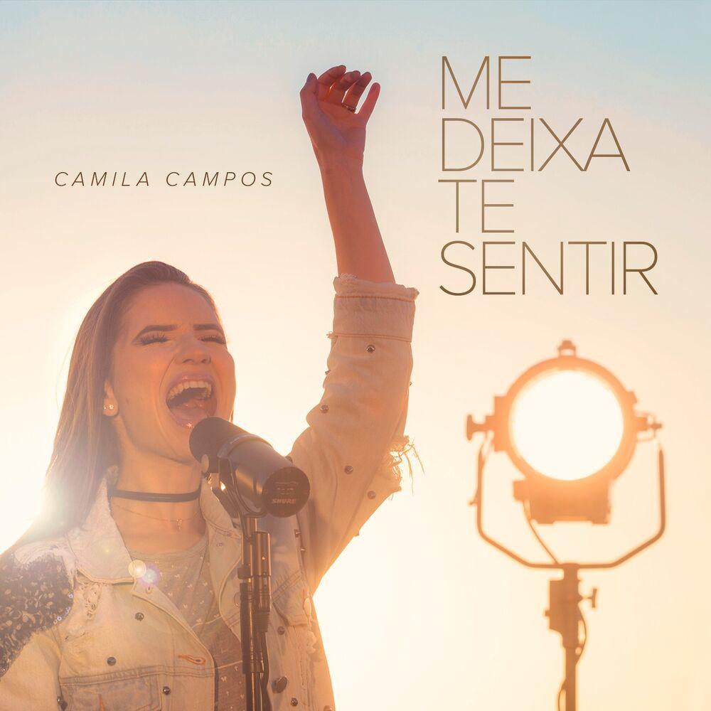 Baixar Me Deixa Te Sentir, Baixar Música Me Deixa Te Sentir - Camila Campos 2017, Baixar Música Camila Campos - Me Deixa Te Sentir 2017