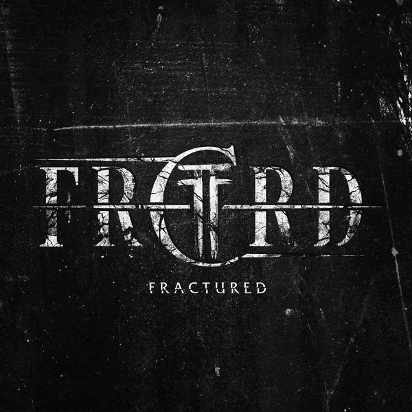 FRCTRD - Fractured [EP] (2016)