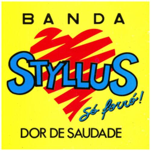 Baixar CD Dor de Saudade – Banda Styllus (2016) Grátis