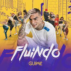MC Guimê – Fluindo