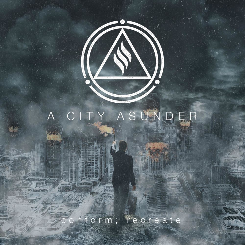 A City Asunder - Conform Recreate (2018)