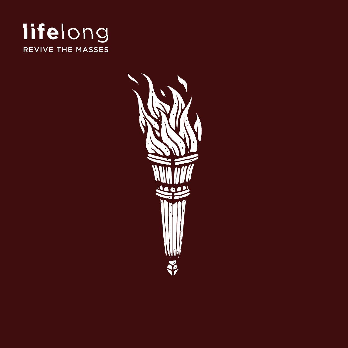 Lifelong - Revive the Masses [EP] (2018)