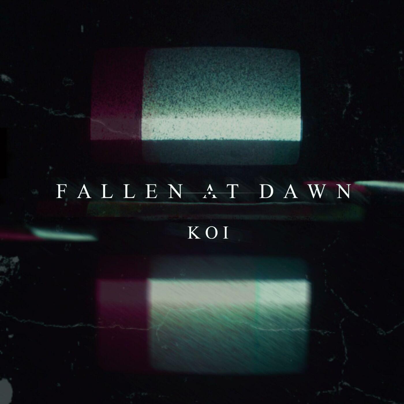 Fallen at Dawn - Koi [single] (2019)