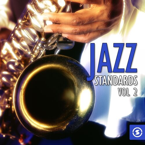 Various Artists: Jazz Standards, Vol  2 - Music Streaming - Listen