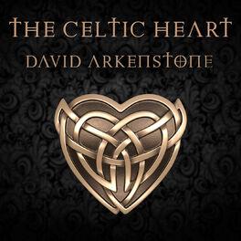 David Arkenstone - The Celtic Heart