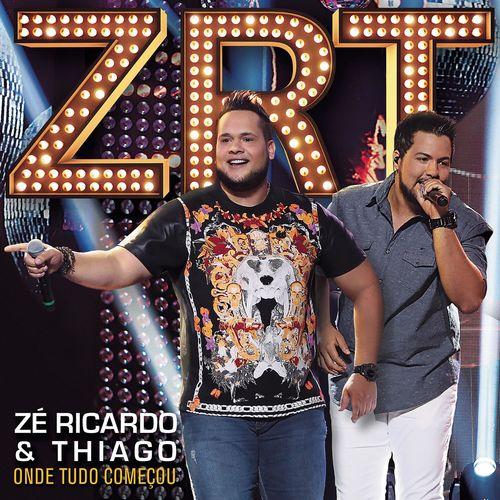 Baixar CD Onde Tudo Começou – Zé Ricardo & Thiago (2015) Grátis