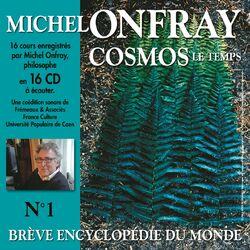 Cosmos : le Temps - Brève encyclopédie du monde 1/2 (Volumes 9 à 16) Audiobook
