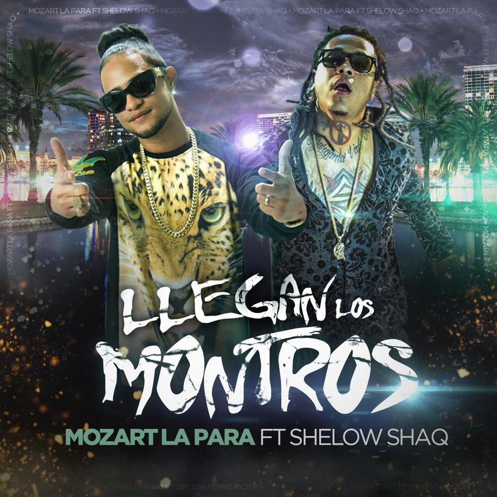 Llegan Los Montros (feat. Shelow Shaq)