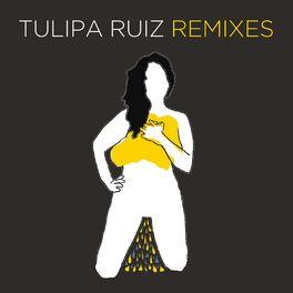 Tulipa Ruiz - Remixes