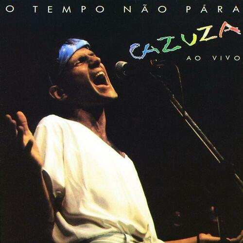 Baixar CD O Tempo Nao Pára – Cazuza Ao Vivo – Cazuza (1988) Grátis