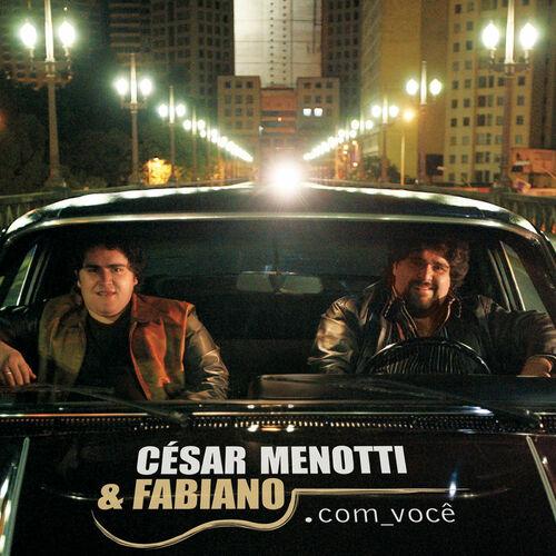 Baixar CD .Com Você – César Menotti & Fabiano, Fabiano (2007) Grátis