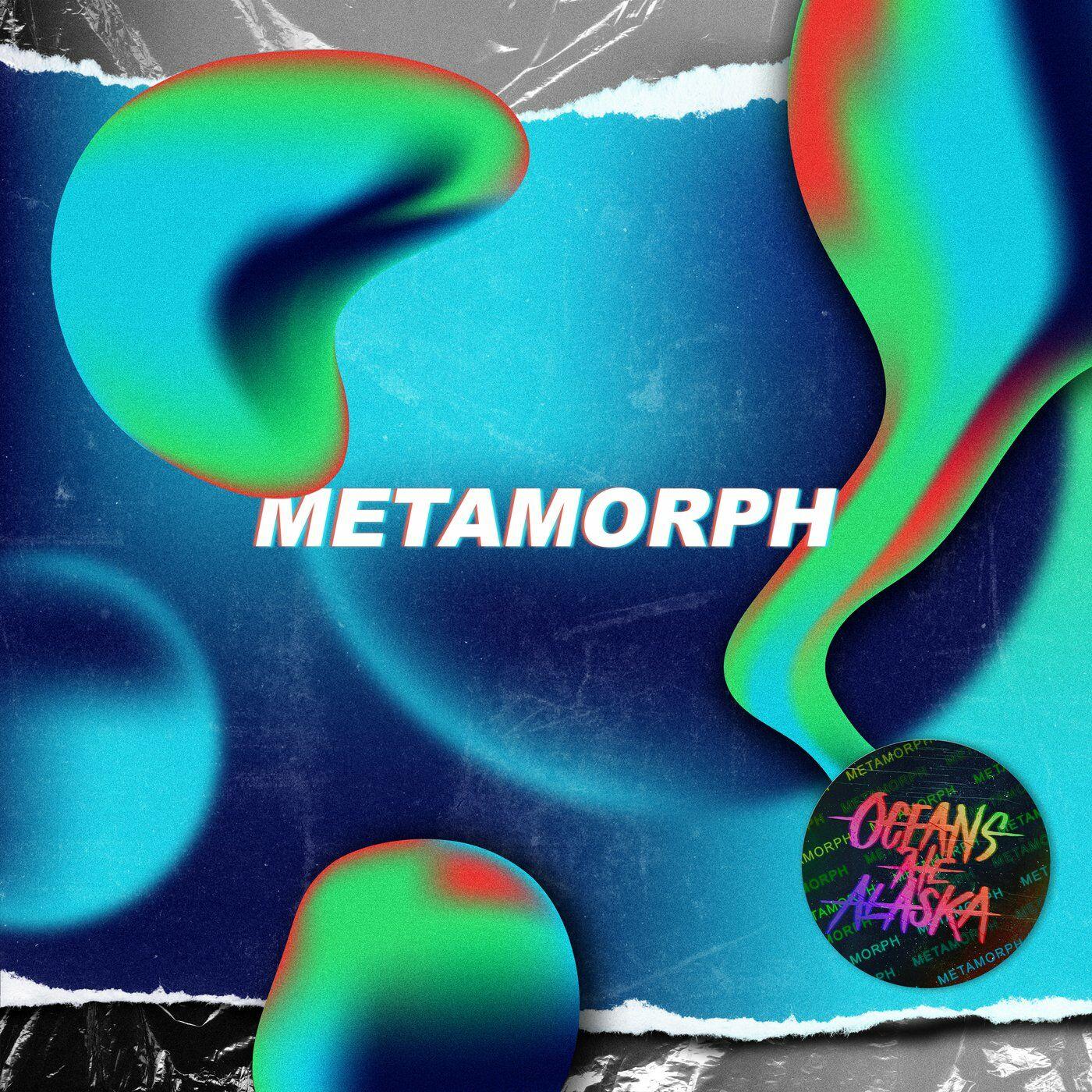 Oceans Ate Alaska - Metamorph [single] (2020)