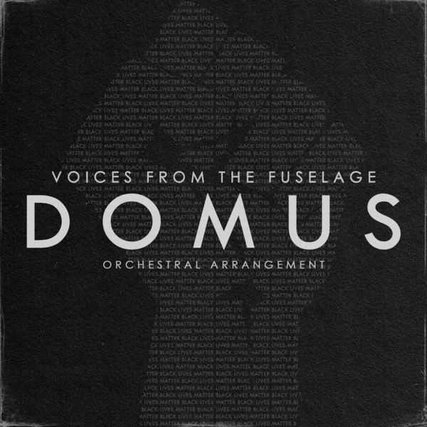 Voices from the Fuselage - Domus (Orchestral Arrangement) [single] (2020)