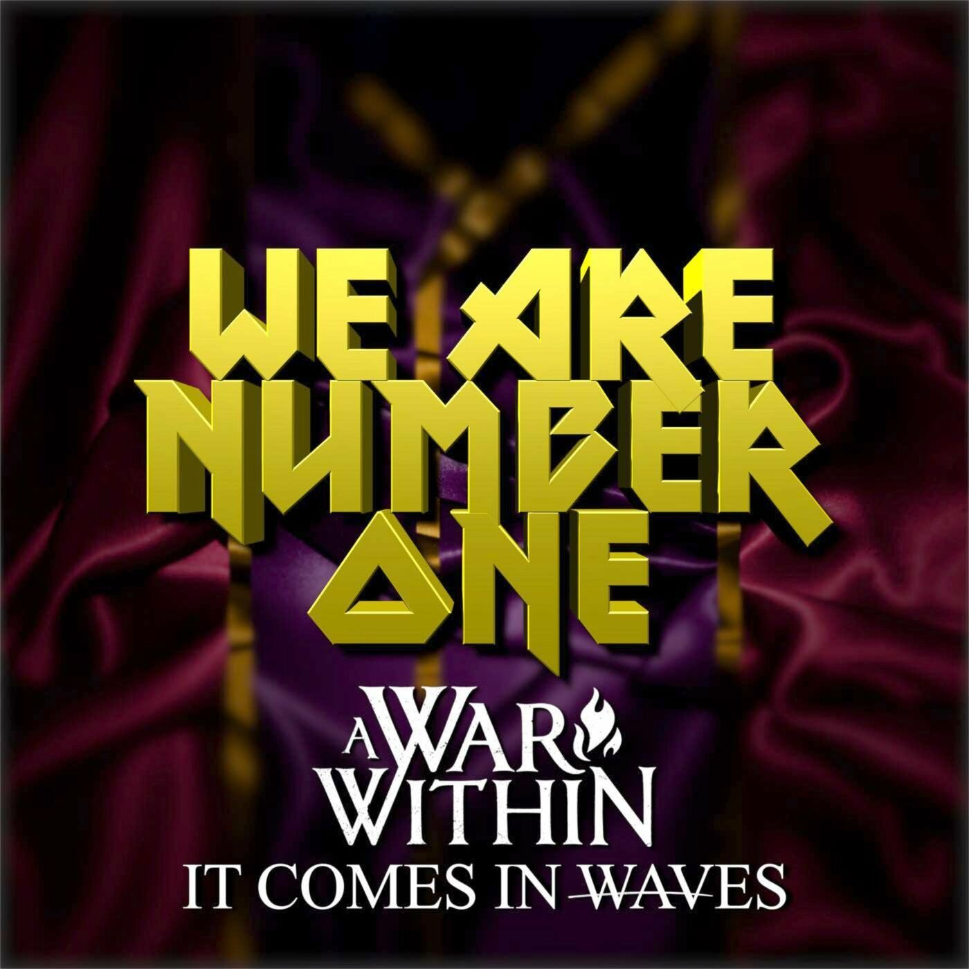 A War Within - We Are Number One [single] (2020)