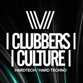Album cover of Clubbers Culture: Hardtech / Hard Techno