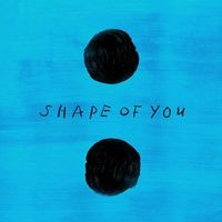 Shape Of You - ED SHEERAN-GALANTIS