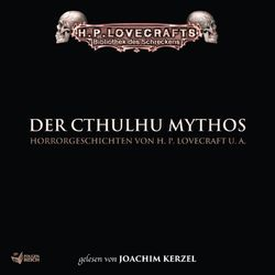 Lovecraft: Der Cthulhu Mythos Audiobook