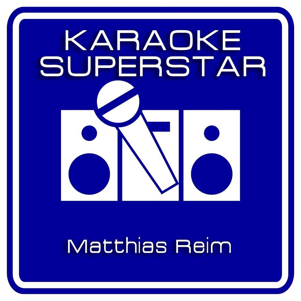 Verdammt ich lieb Dich immer noch (Karaoke Version) [Originally Performed By Matthias Reim]
