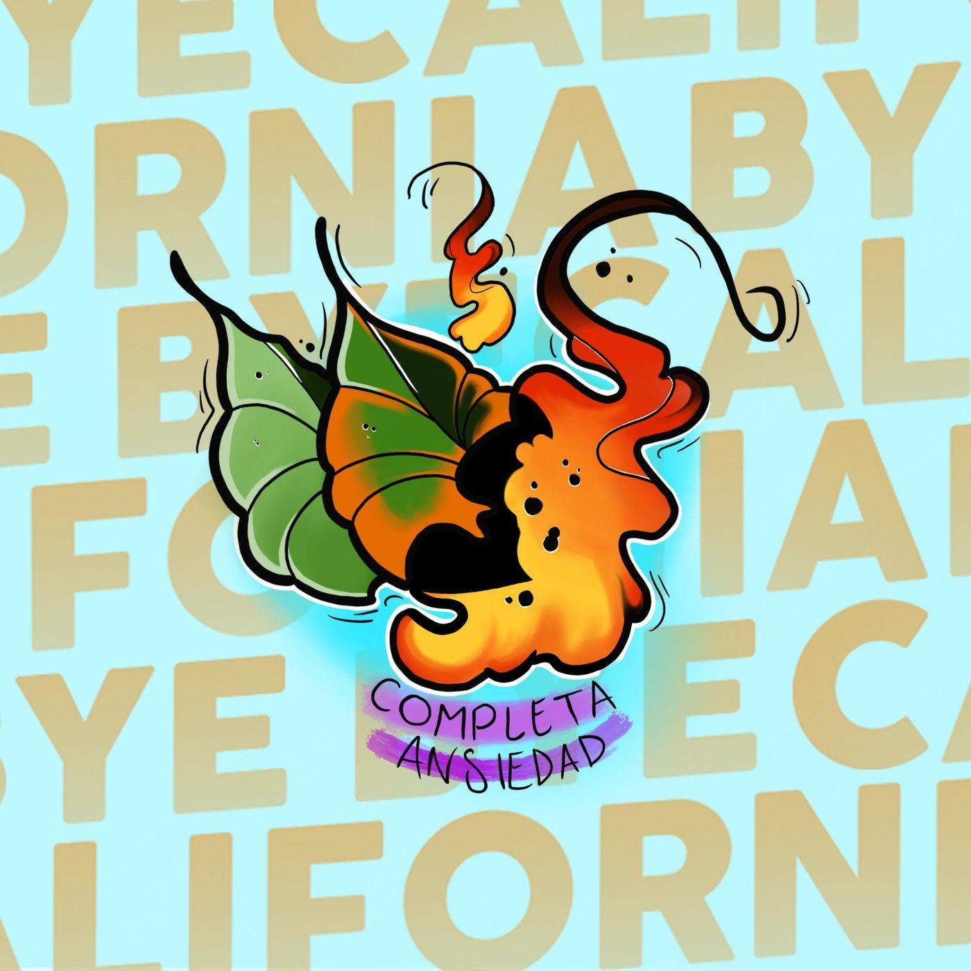Bye Bye California - Completa Ansiedad [single] (2021)