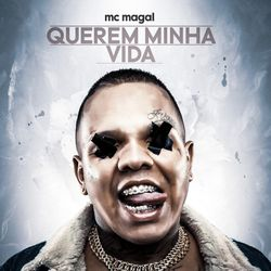 MC Magal – Querem Mihna Vida 2021 CD Completo