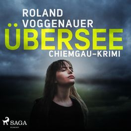 Album cover of Übersee - Chiemgau-Krimi (Ungekürzt)
