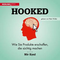 Hooked (Wie Sie Produkte erschaffen, die süchtig machen)