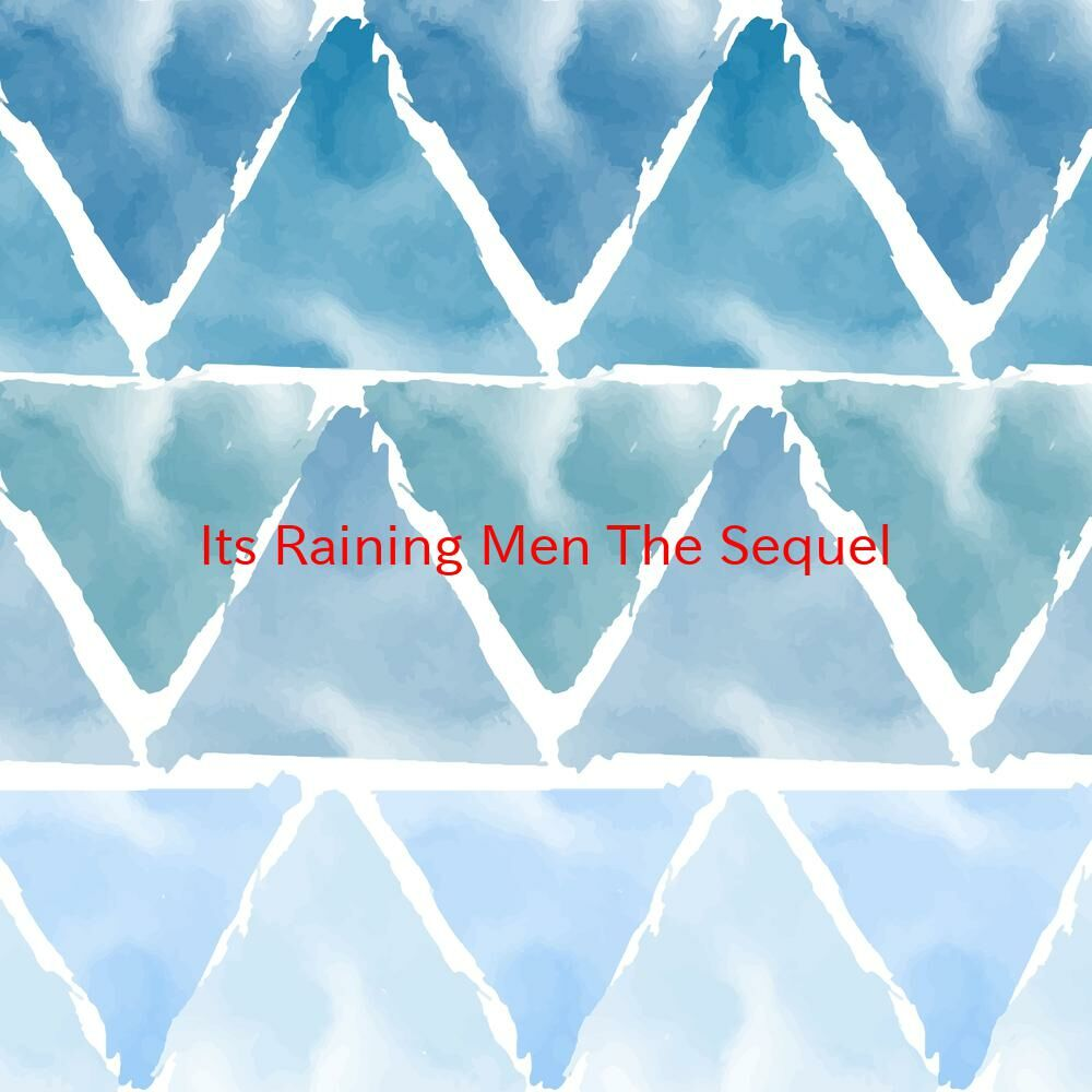 It's Raining Men... The Sequel (Complete version originally performed by Martha Wash Feat. Rupaul)