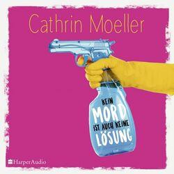 Kein Mord ist auch keine Lösung (Ungekürzt) Audiobook