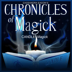 Candle Magick - Chronicles of Magick Series