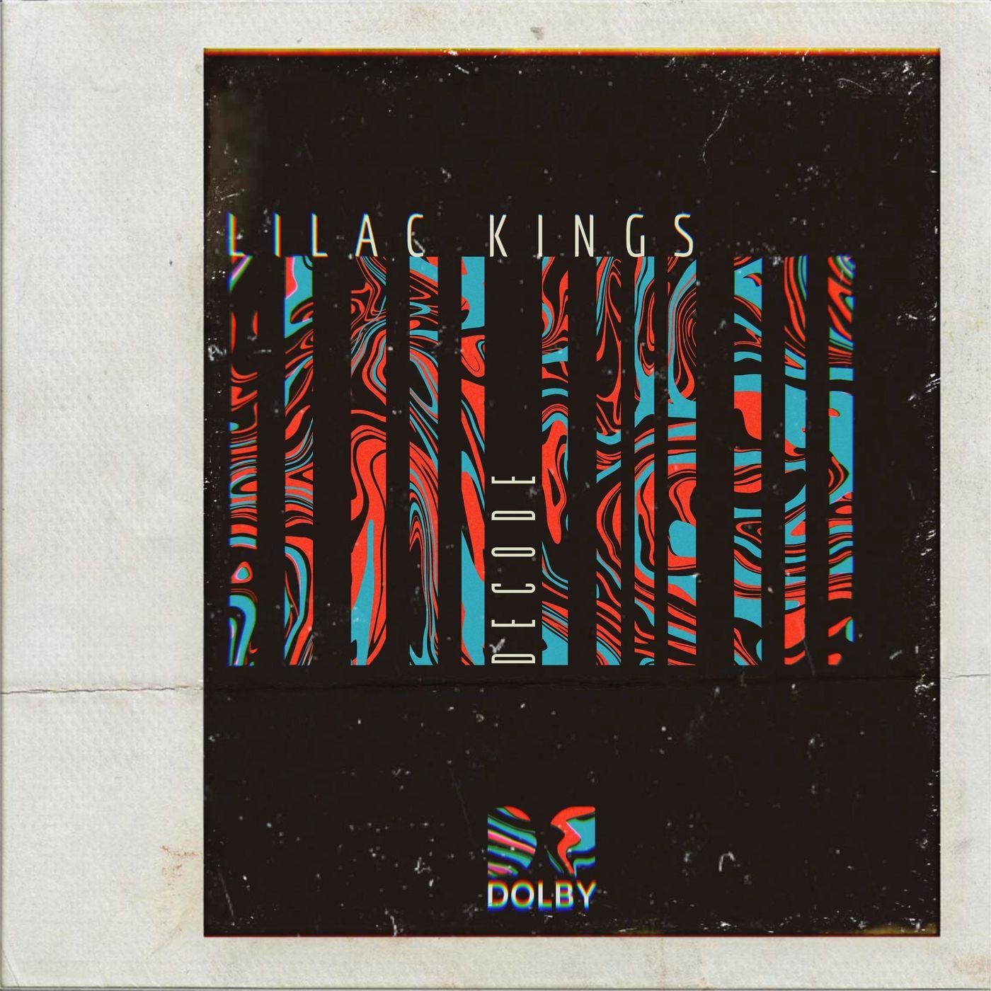 Lilac Kings - Decode [single] (2021)