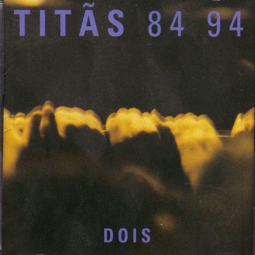 Baixar CD 84 94 – Volume 2 – Titãs (1984) Grátis