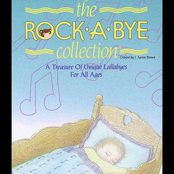 Rockabye Collection, Vol. Two (A Treasure of Unique Lullabyes for All Ages)