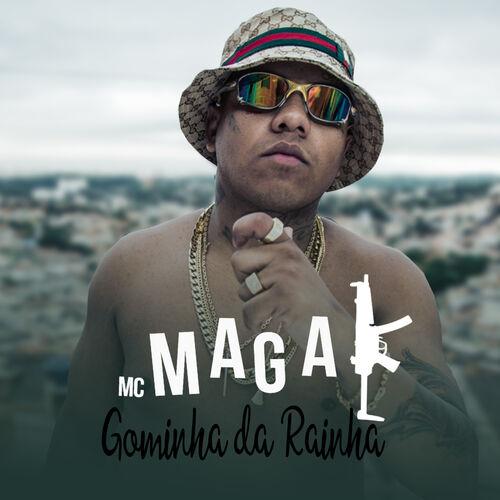 Baixar Música Gominha da Rainha – MC Magal (2018) Grátis