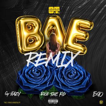 Bae [feat. G-Eazy, Rich the Kid & E-40] cover