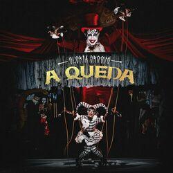 A QUEDA – Gloria Groove