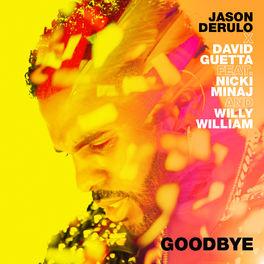 Album cover of Goodbye (feat. Nicki Minaj & Willy William)