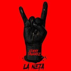La Neta - Lenny Tavarez Download