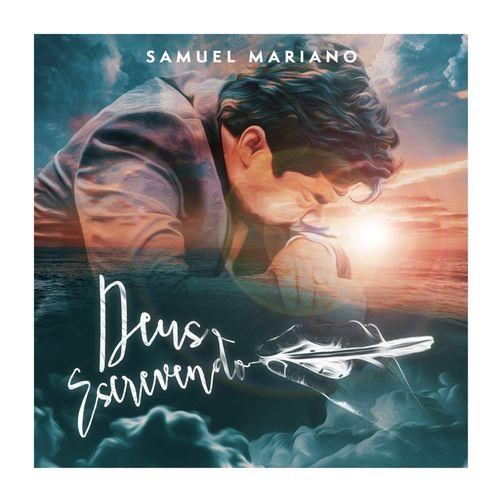 Baixar Música Deus Escrevendo – Samuel Mariano (2018) Grátis