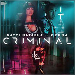 Criminal (feat. Ozuna) - Natti Natasha Download