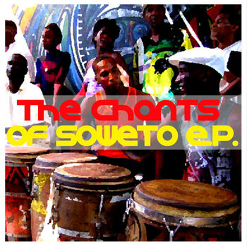 The Chants Of Soweto (Original Mix) cover