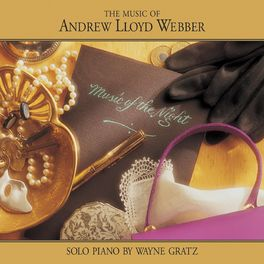 Wayne Gratz - Music Of The Night (The Music Of Andrew Lloyd Webber)