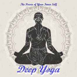 Album cover of Deep Yoga – The Power Of Your Inner Self