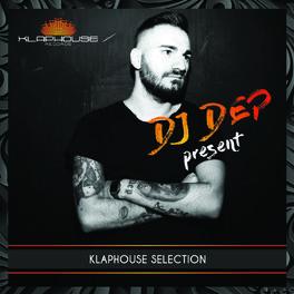 Album cover of Dj Dep Klaphouse Selection