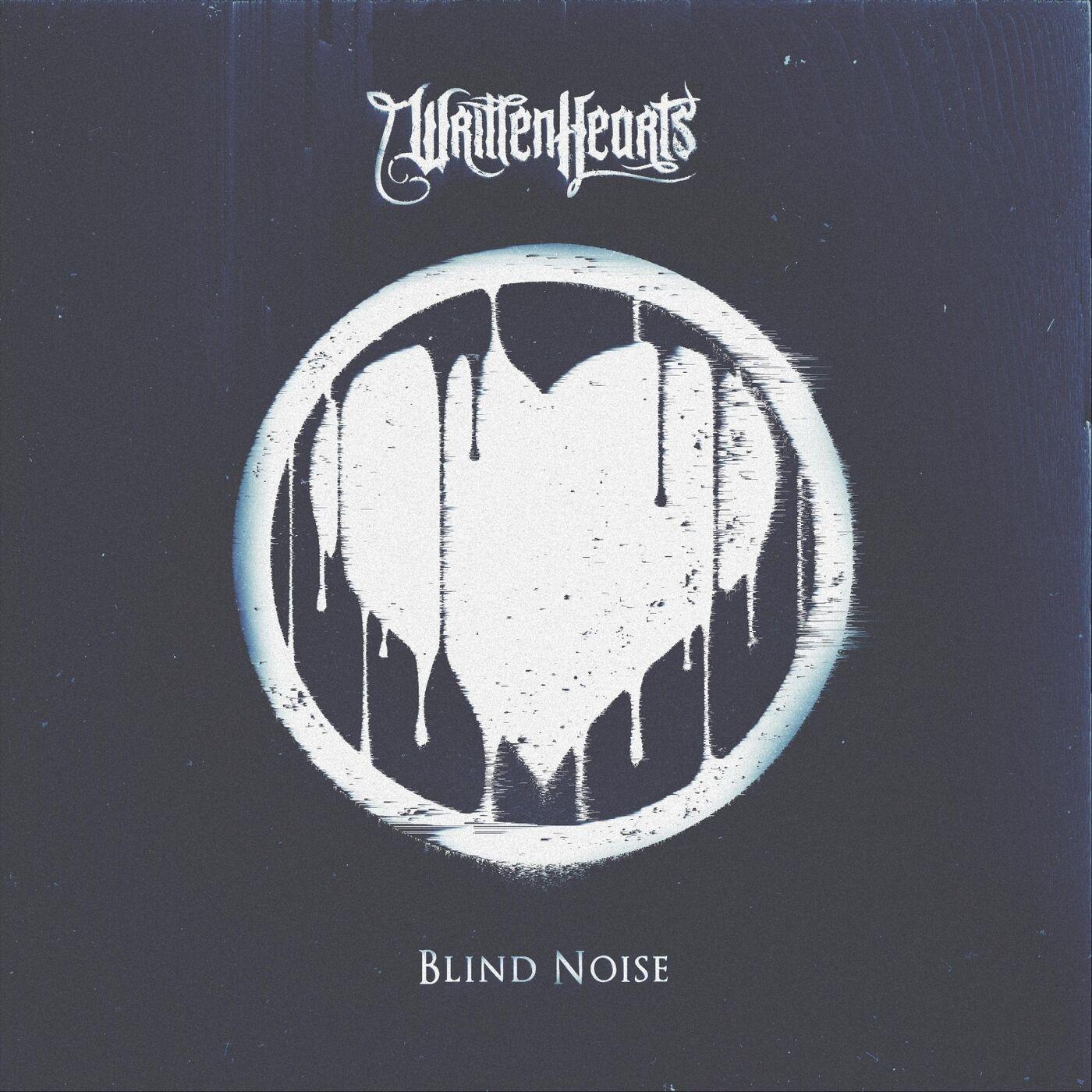 Written Hearts - Blind Noise [EP] (2019)