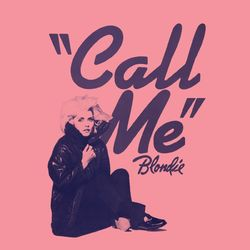 Blondie – Call Me 2005 CD Completo