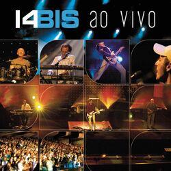 Download 14 Bis - 14 Bis Ao Vivo 2003