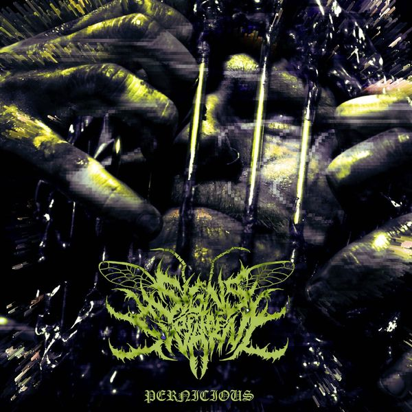 Signs of the Swarm - Pernicious [single] (2020)