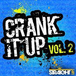 Album cover of Crank It Up Vol. 2