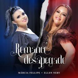 Música Romance Desapegado - Márcia Fellipe (2020<)